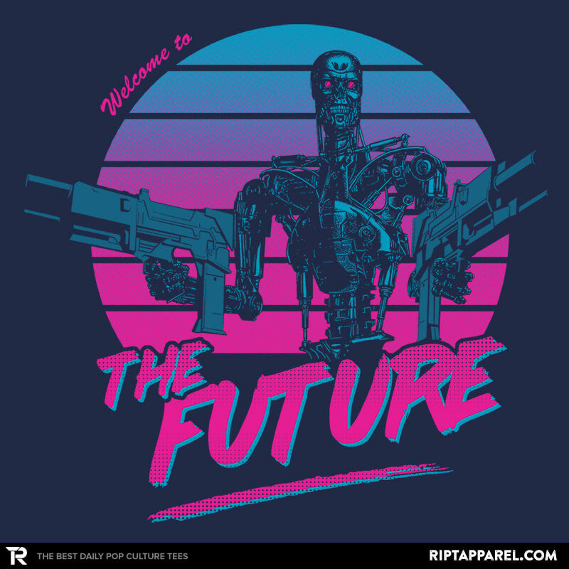 Welcome to the Future - RIPT Apparel
