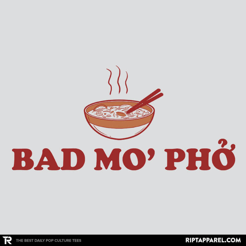 Bad Mo Pho - Bazaar - RIPT Apparel