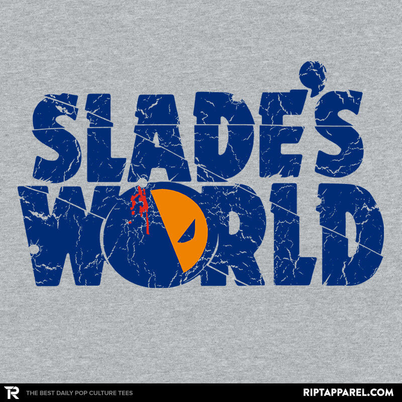 SLADE'S WORLD - RIPT Apparel