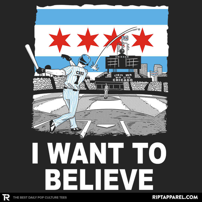 Chi Want To Believe Exclusive - RIPT Apparel