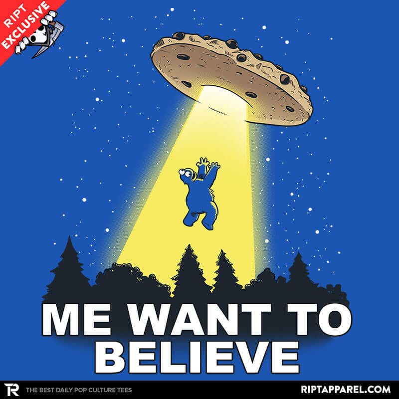 Me Want To Believe - RIPT Apparel