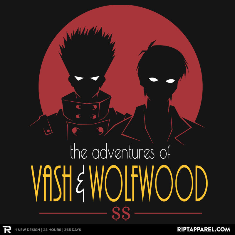 Adventures of Vash and Wolfwood - RIPT Apparel