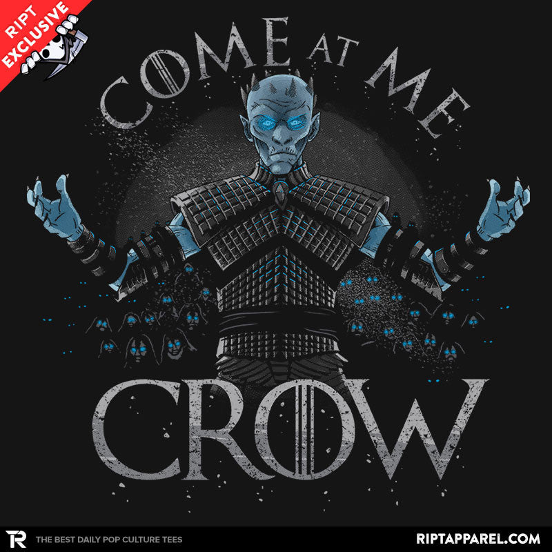 Come at me Crow - RIPT Apparel