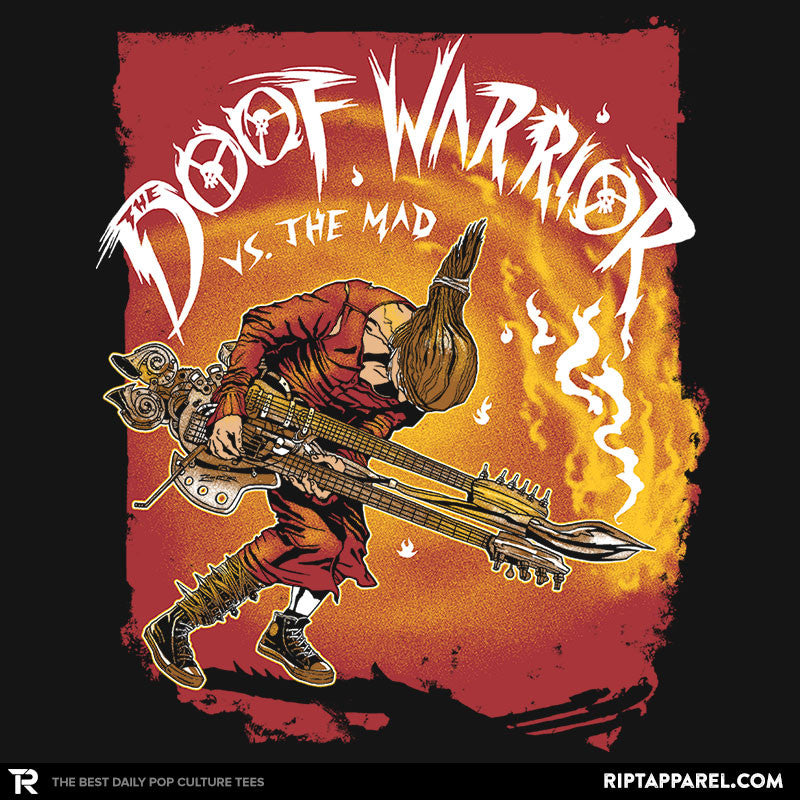 Doof Warrior vs The Mad - RIPT Apparel