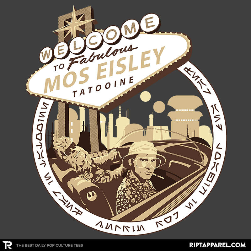 Fear and Loathing in Mos Eisley - Collection Image - RIPT Apparel