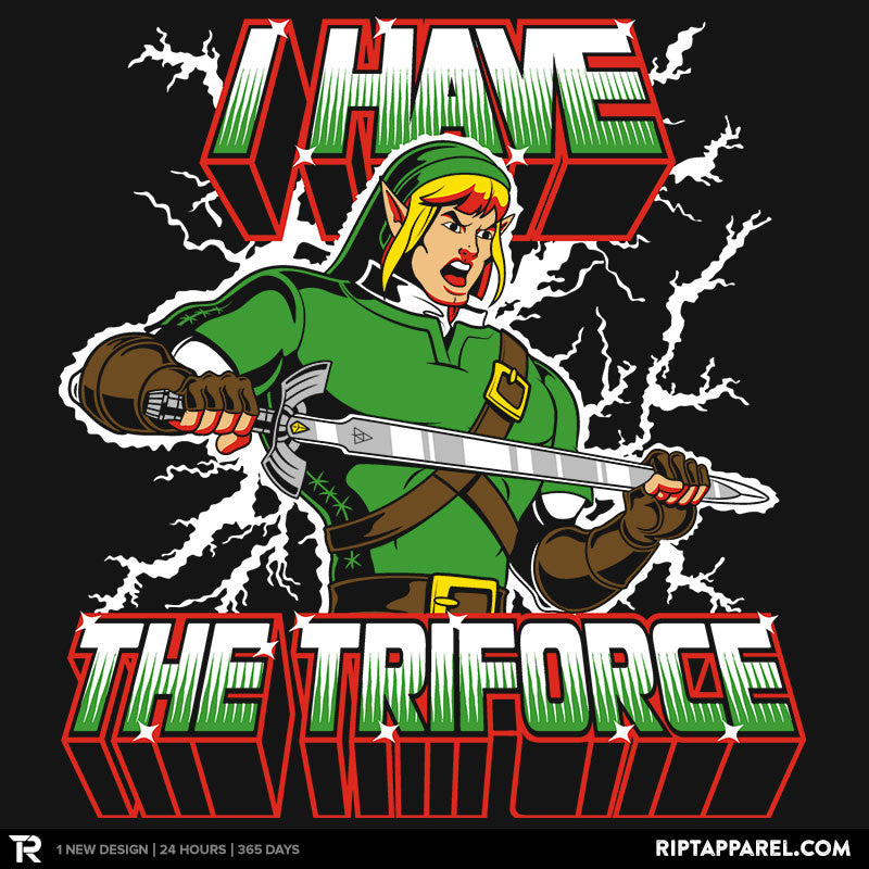 I Have the Triforce - Collection Image - RIPT Apparel