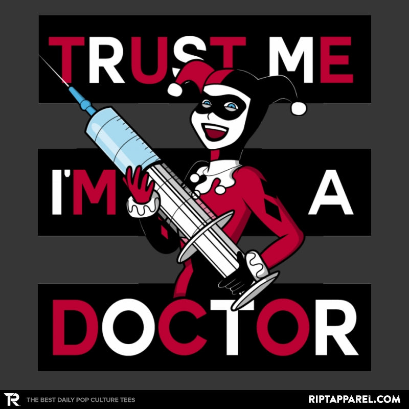 Trust Me I'm A Doctor! - Raffitees - Collection Image - RIPT Apparel