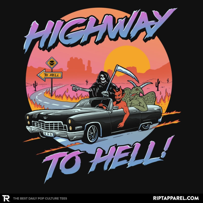 Highway to Hell - RIPT Apparel
