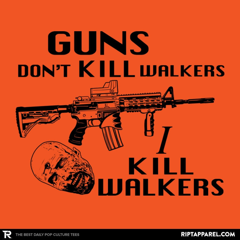 Guns Don't Kill Walkers - Collection Image - RIPT Apparel