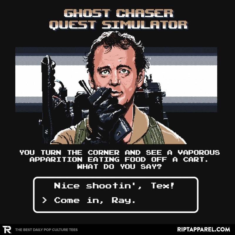 Ghost Chaser Quest Simulator - Collection Image - RIPT Apparel