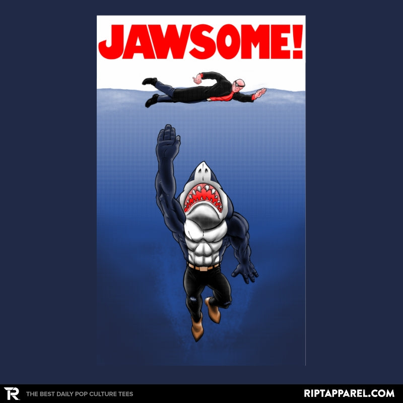 Jawsome Dude - RIPT Apparel