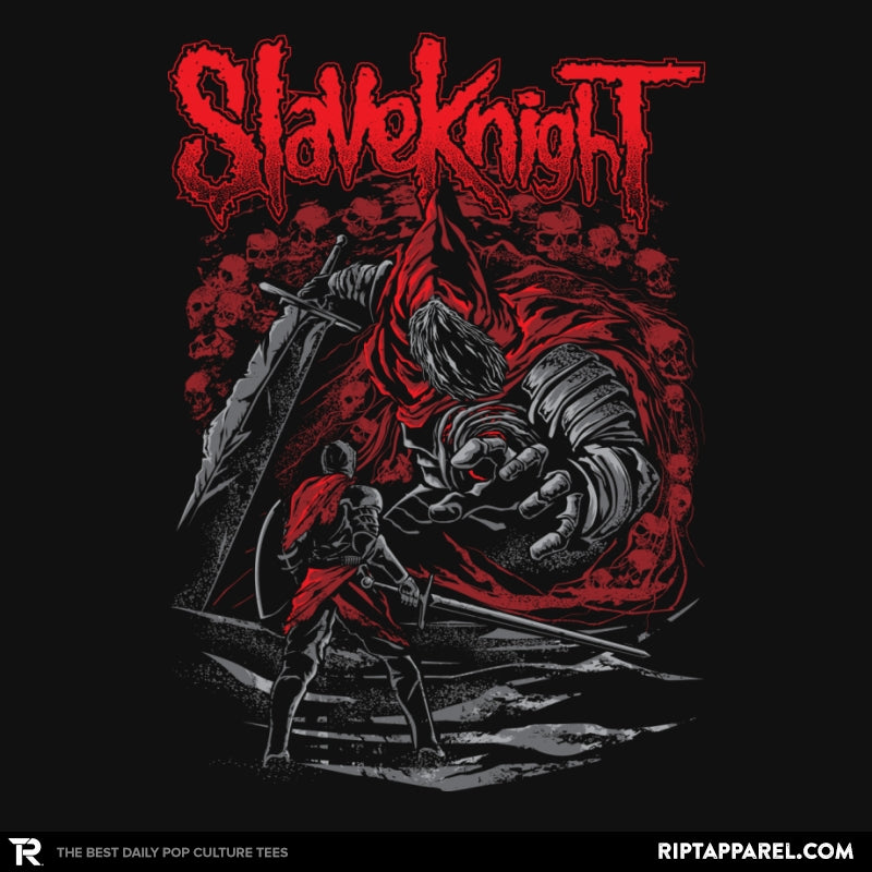 Slave Knight - RIPT Apparel