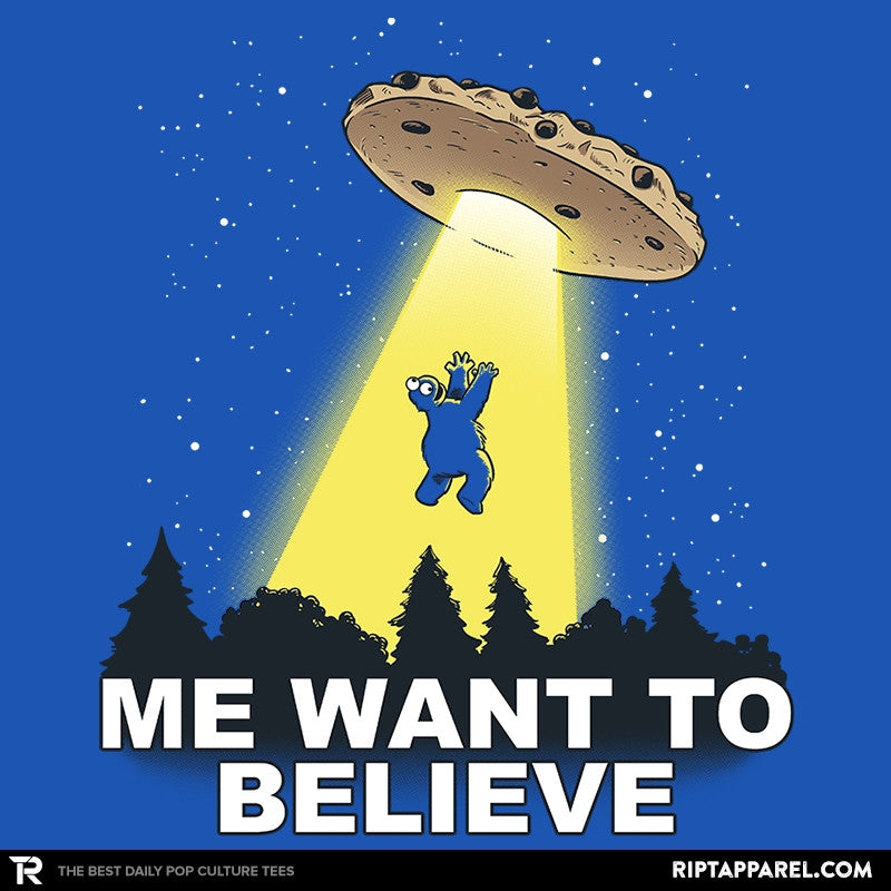 Me Want To Believe Exclusive - Collection Image - RIPT Apparel