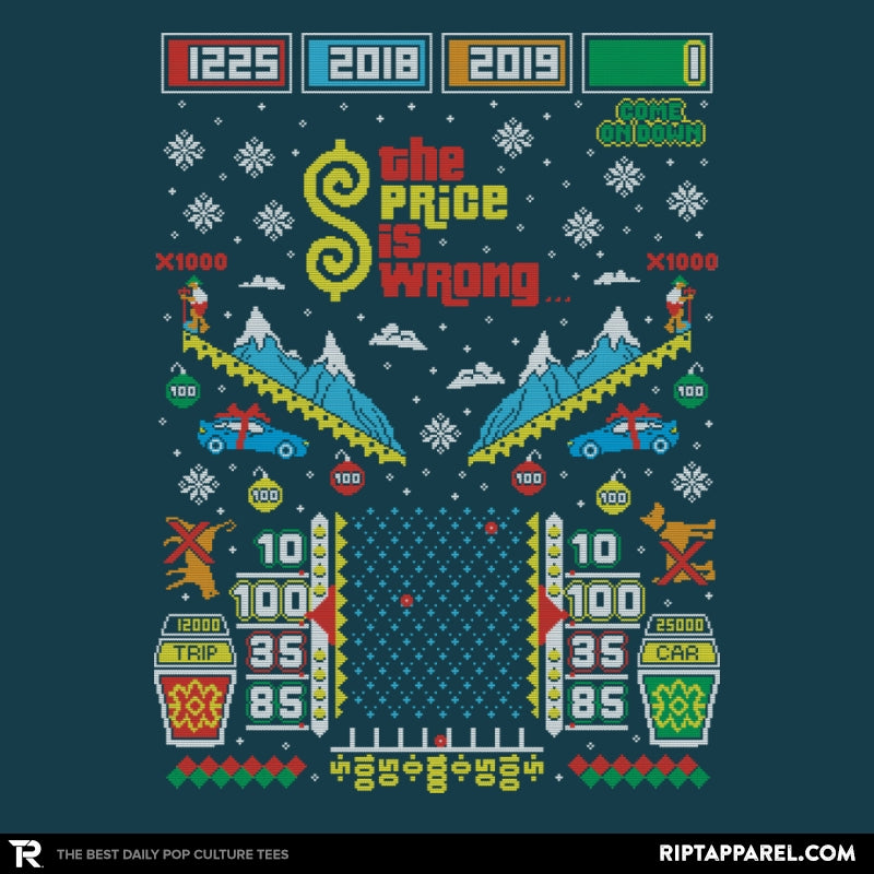 The Price is Wrong - Ugly Holiday - RIPT Apparel