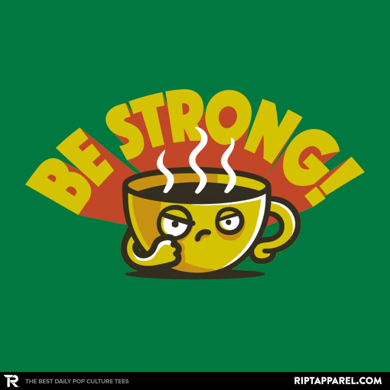 Be Strong - Collection Image - RIPT Apparel