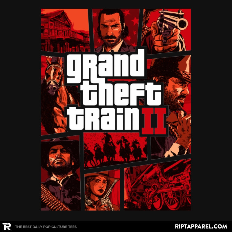 Grand Theft Train - RIPT Apparel
