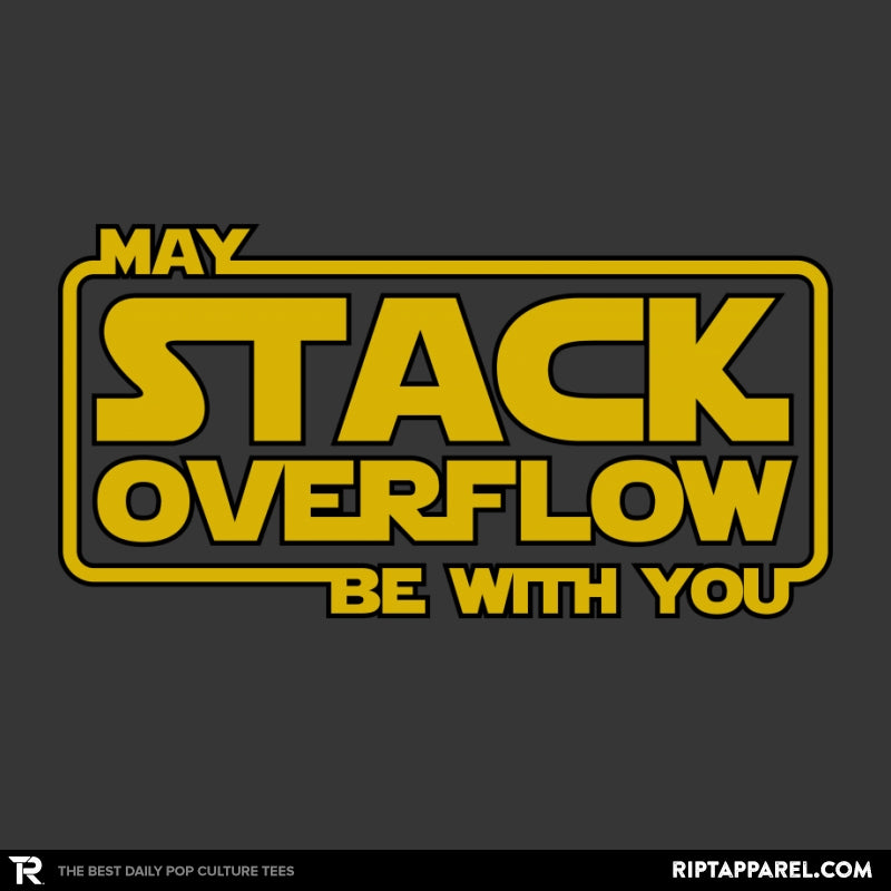 May Stack Be With You - RIPT Apparel