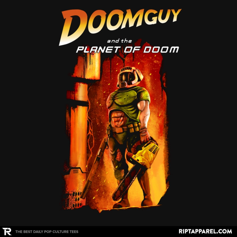 Doomguy and the Planet of Doom - RIPT Apparel