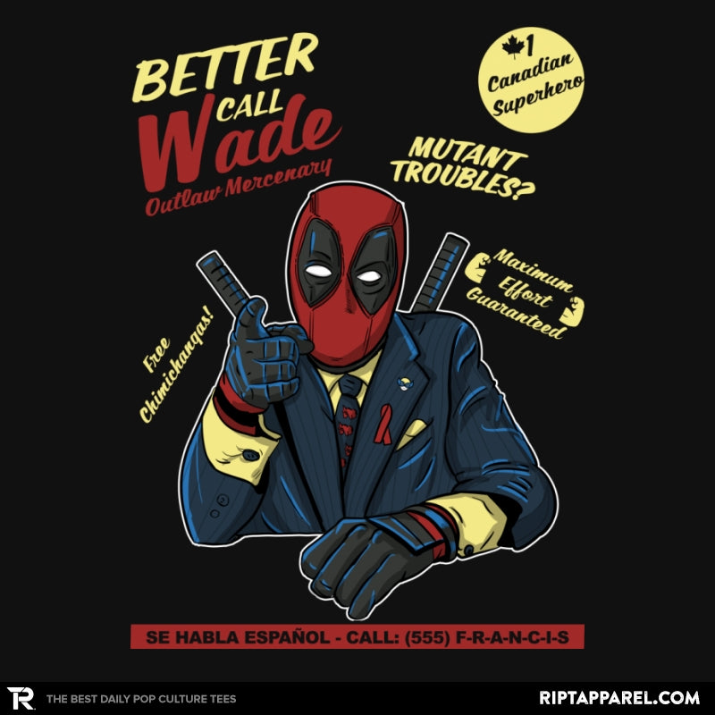 Better Call Wade - Collection Image - RIPT Apparel