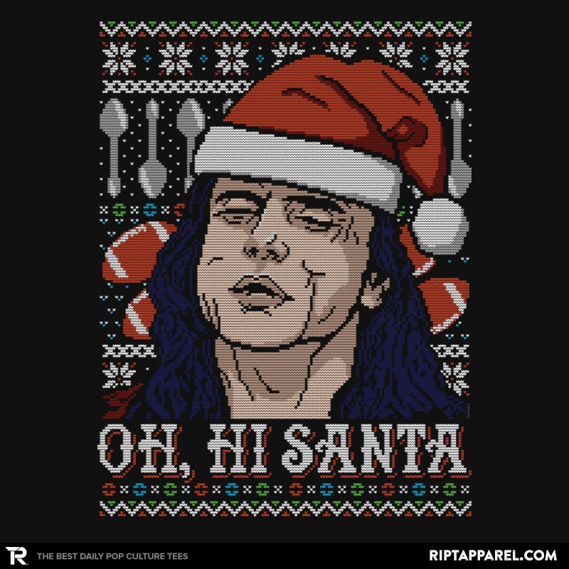 Oh Hi Santa - Ugly Holiday - Collection Image - RIPT Apparel