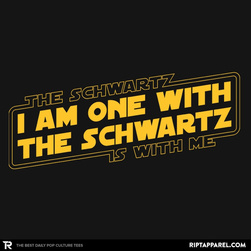 One With The Schwartz - RIPT Apparel