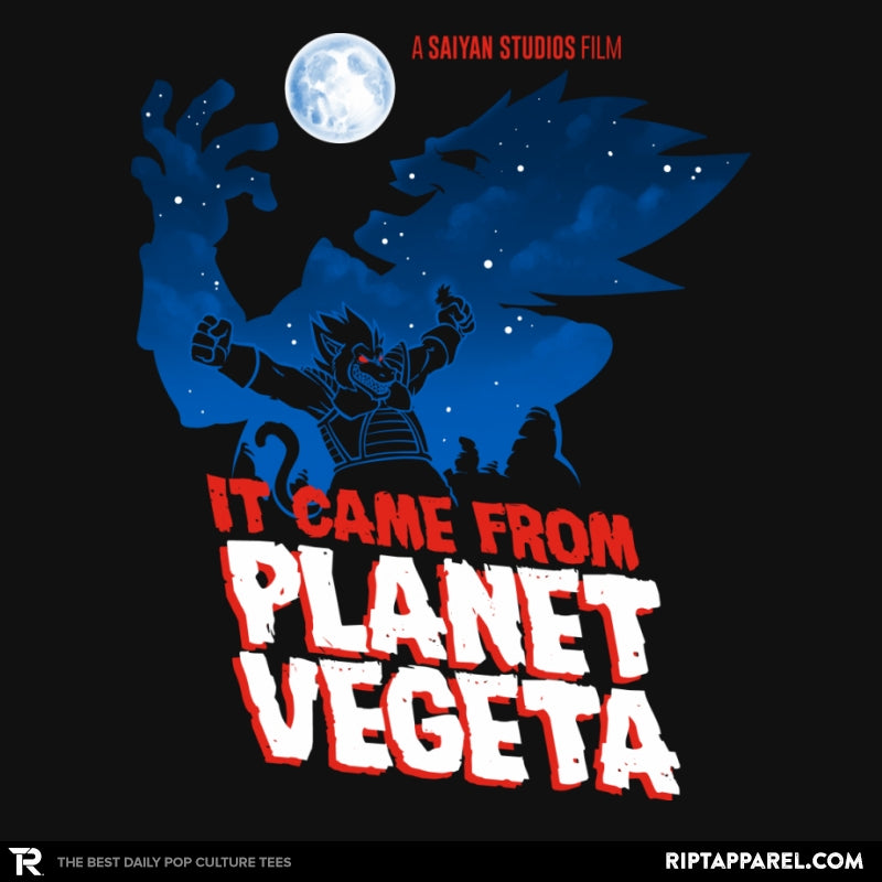 It Came From Planet Vegeta Exclusive - RIPT Apparel
