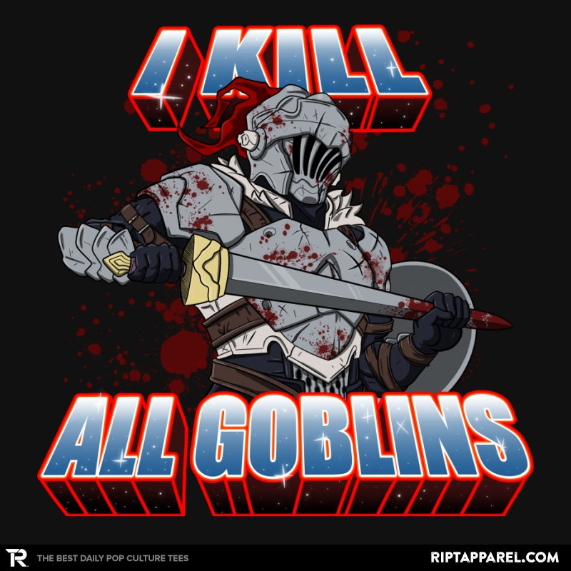 I kill all goblins - Collection Image - RIPT Apparel