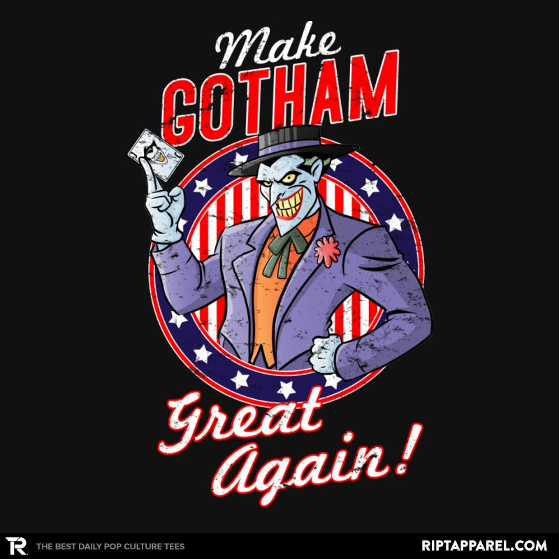 Make Gotham Great Again - Anytime - RIPT Apparel