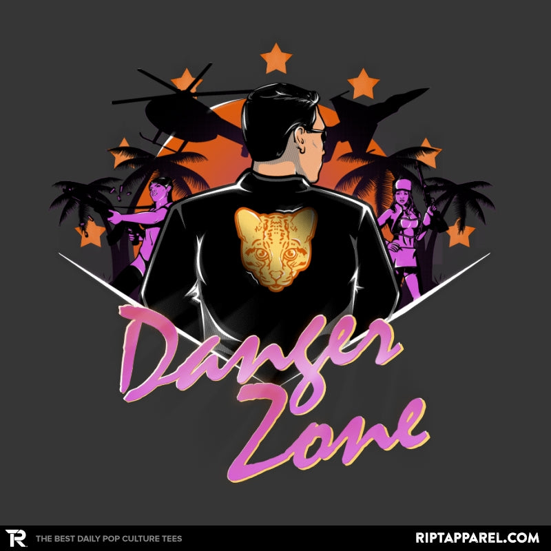 Drive to the Danger Zone! - Best Seller - RIPT Apparel
