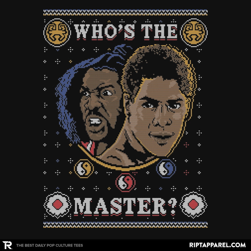 Who's The Master - Ugly Holiday - Collection Image - RIPT Apparel