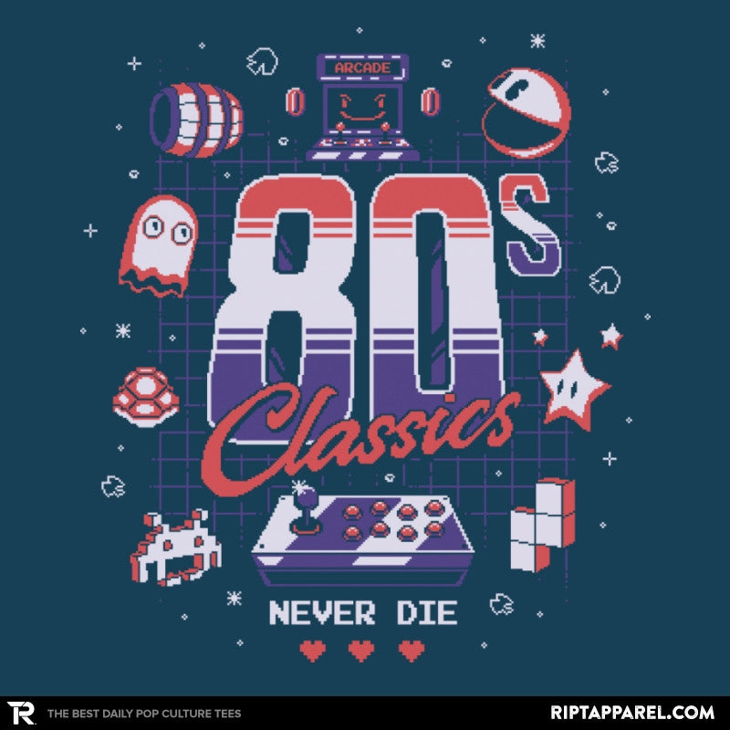 80s Classics Never Die - Collection Image - RIPT Apparel