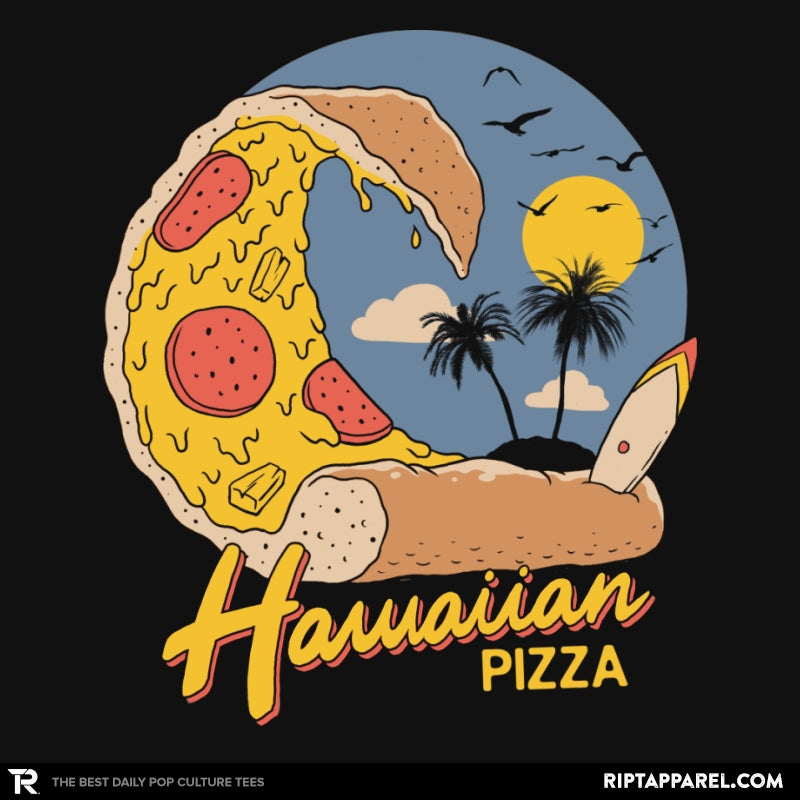 Hawaiian Pizza - RIPT Apparel