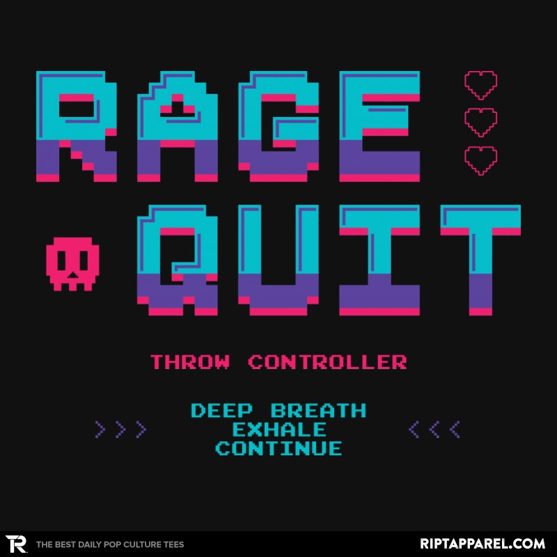 Rage Quit 4 Life - Collection Image - RIPT Apparel