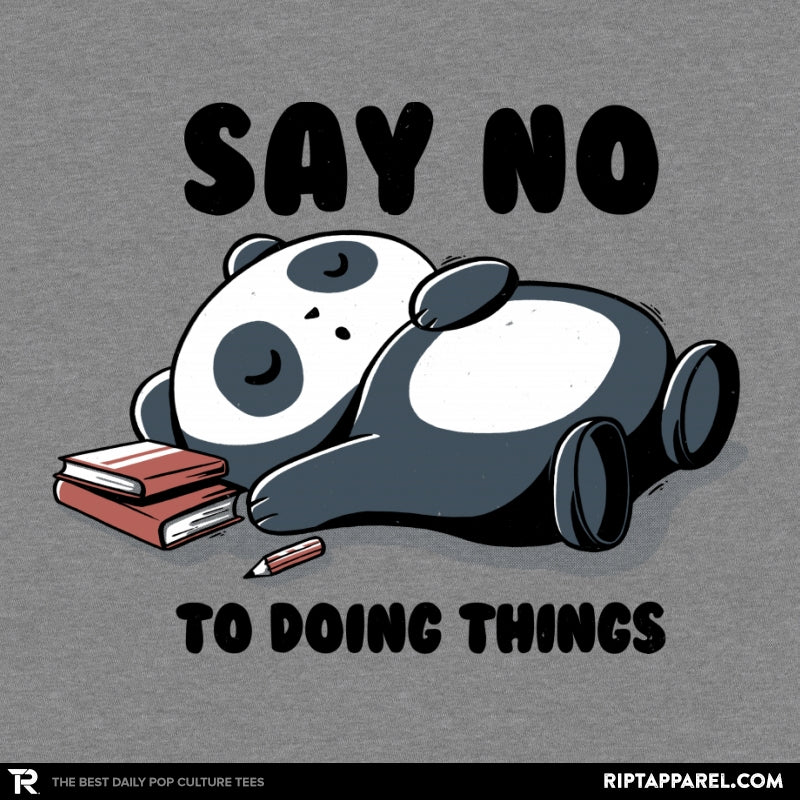 Say No To Doing Things - Collection Image - RIPT Apparel