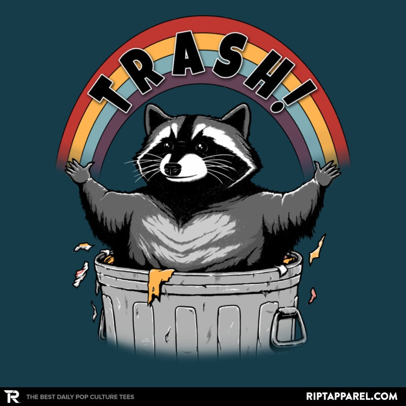 As Long As We Have Trash - RIPT Apparel