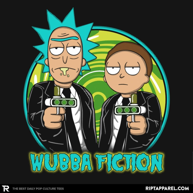 Wubba Fiction - RIPT Apparel