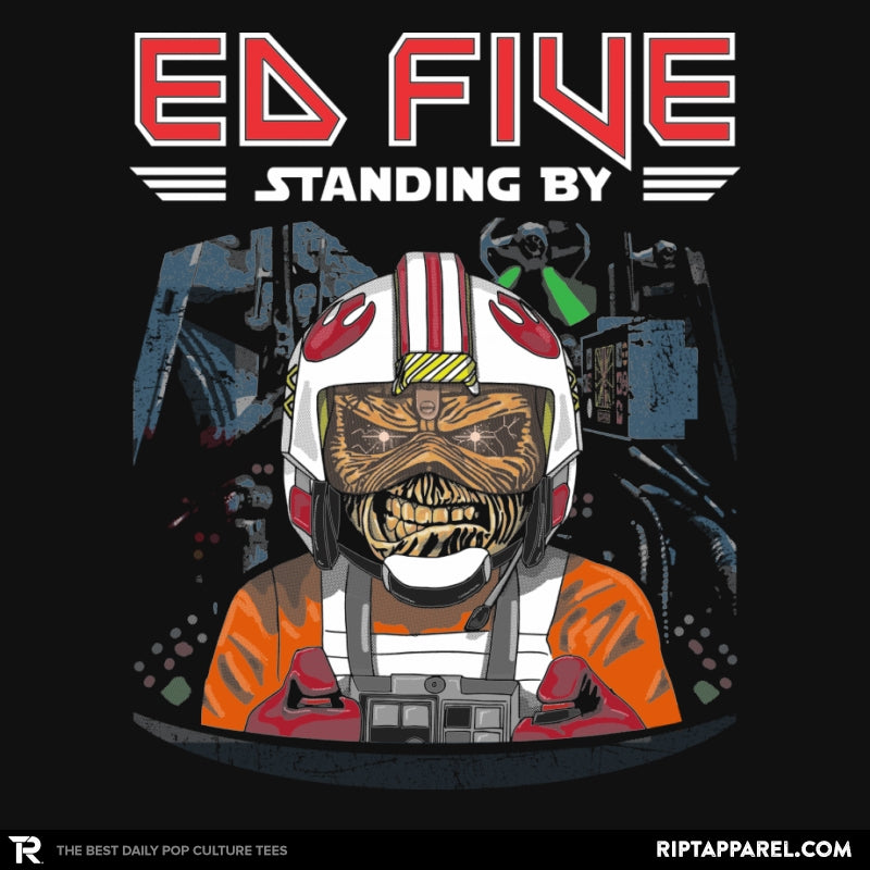 Ed Five Standing By - RIPT Apparel