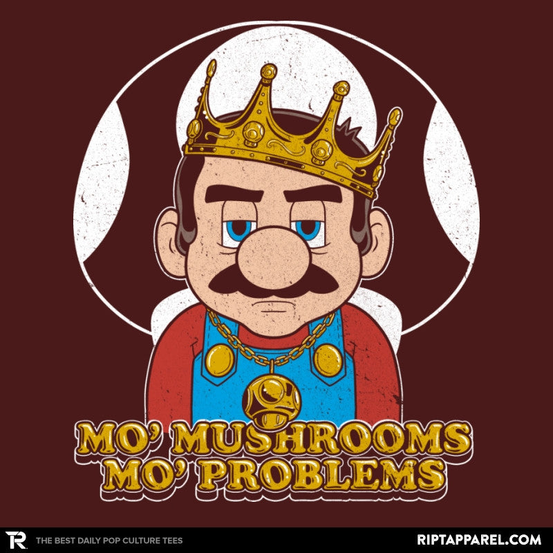 Mo' Mushrooms Mo' Problems Exclusive - RIPT Apparel