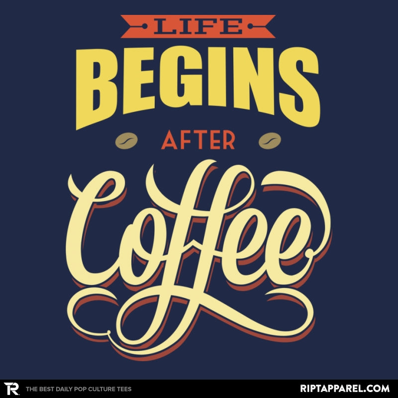 Life Begins After Coffee - Collection Image - RIPT Apparel