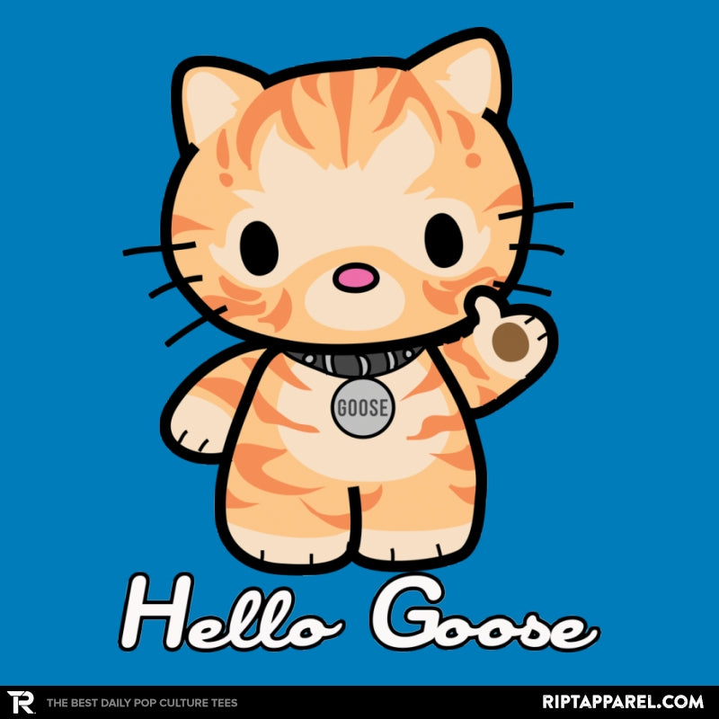 Hello Goose - RIPT Apparel