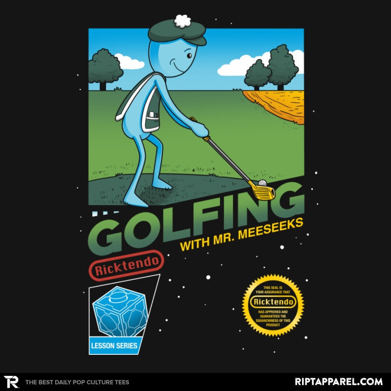 Golfing with Mr. Meeseeks - RIPT Apparel