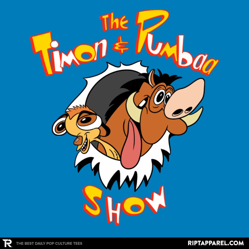 The Timon and Pumbaa Show - RIPT Apparel