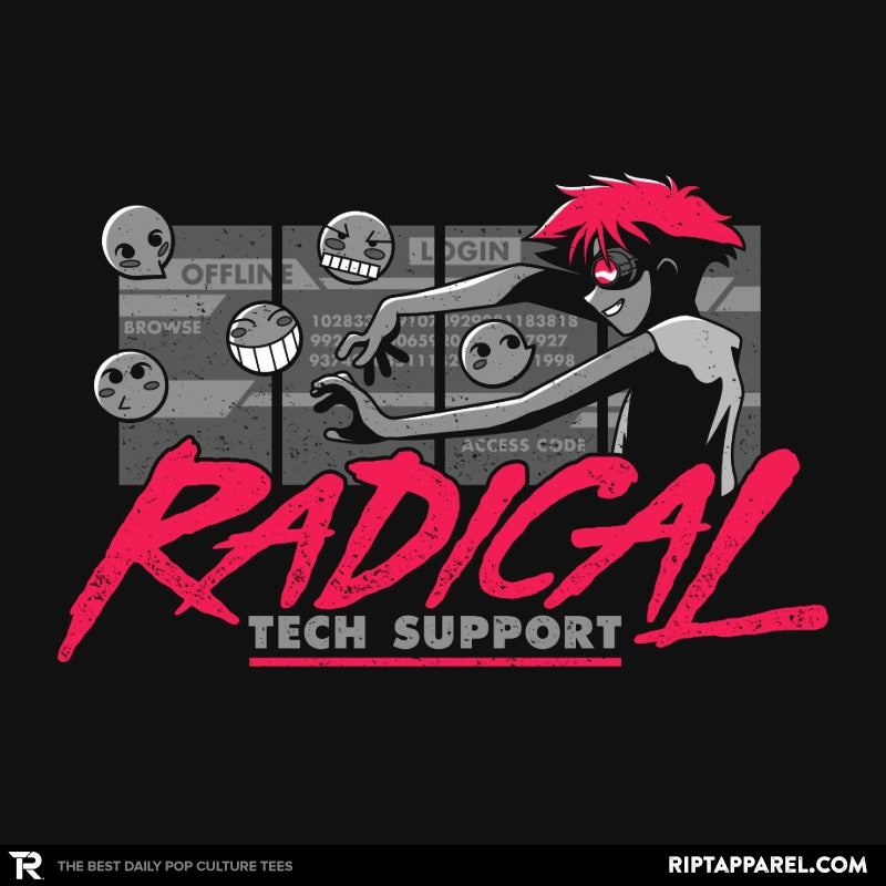 Radical Tech Support - RIPT Apparel