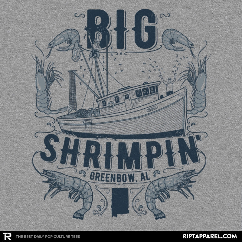 Big Shrimpin' Exclusive - RIPT Apparel