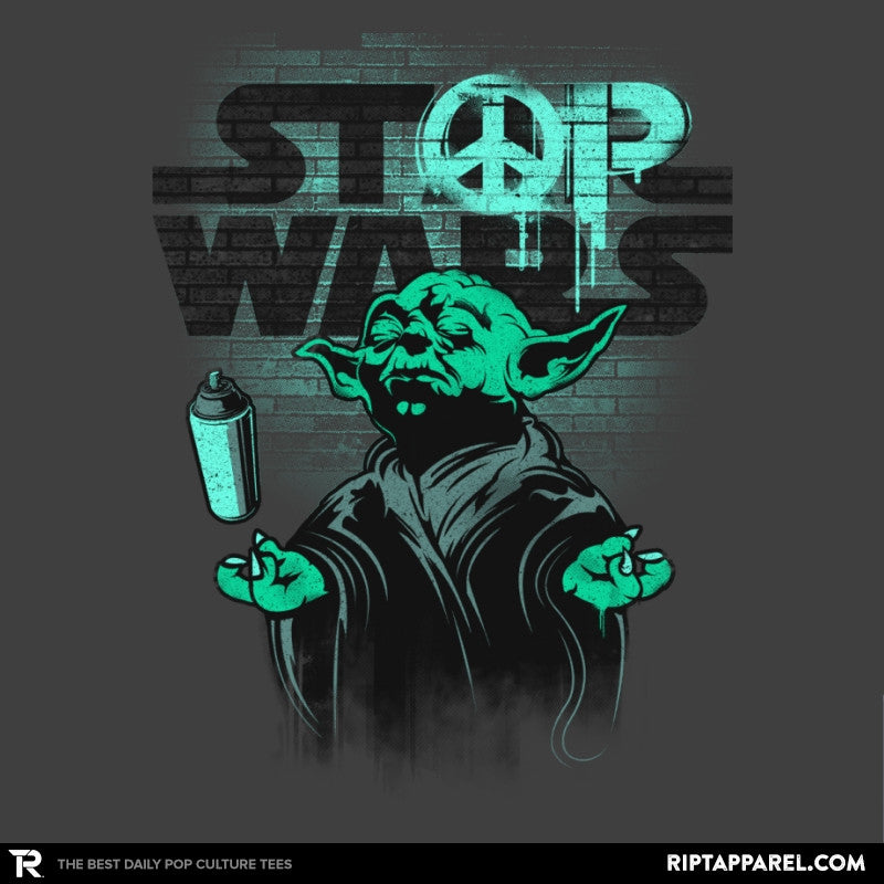 STOP WARS - RIPT Apparel