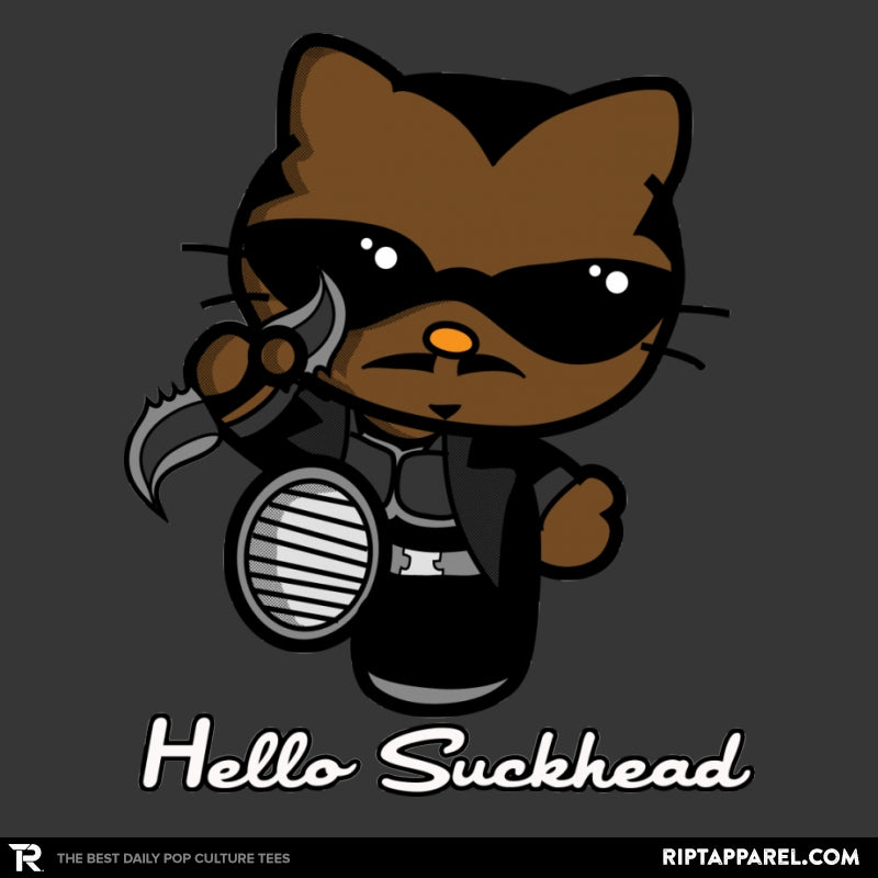 Hello Suckhead - Collection Image - RIPT Apparel