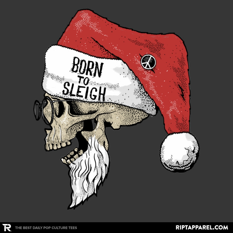 Born To Sleigh - Collection Image - RIPT Apparel