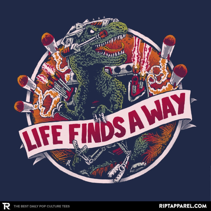 Life Finds A Way Exclusive - RIPT Apparel