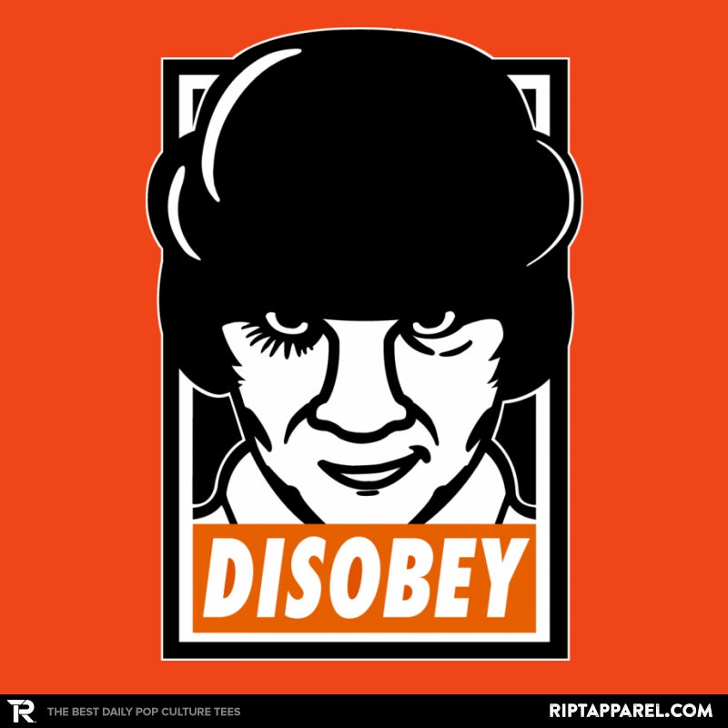 Don't Disobey The Droogs - Raffitees - RIPT Apparel