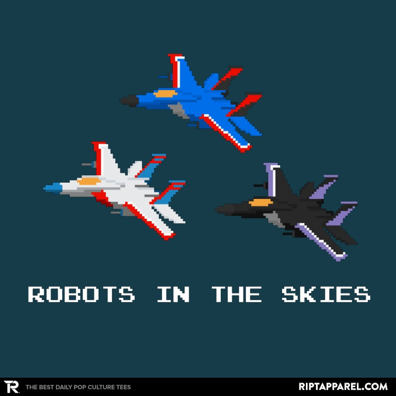 Robots in the Skies - RIPT Apparel